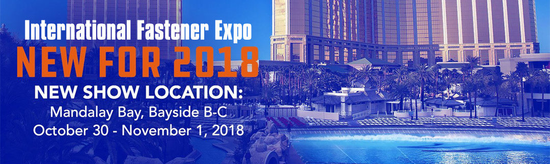 International Fastener Expo 2018